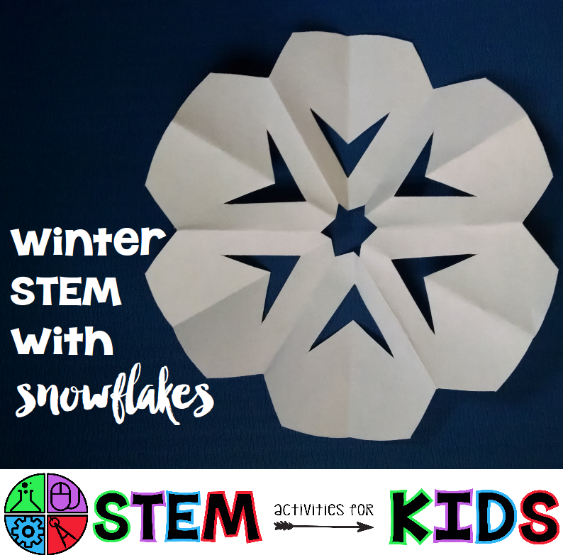Prepare Your Child For Stem Subjects: Winter STEM With Snowflakes